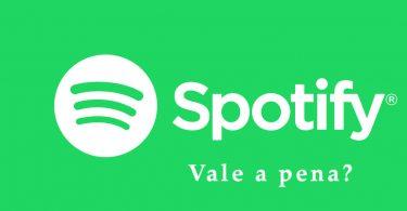 Vale a pena assinar Spotify?